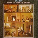 Family Music In A Doll's House