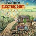 Levon Helm Electric Dirt