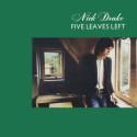 Nick Drake Five Leaves Left