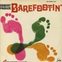 Robert Parker Barefootin'