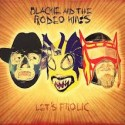 Blackie and the Rodeo Kings Let's Frolic