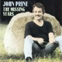 John Prine The Missing Years