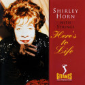 Shirley Horn Here's To Life