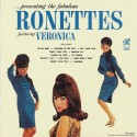 The Ronettes Presenting The Fabulous Ronettes