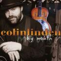 Colin Linden Big Mouth