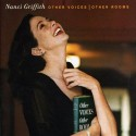 Nanci Griffith Other Voices Other Rooms