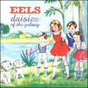 Eels Daisies of the Galaxy