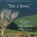 Joe Heaney Say A Song