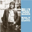 Billy Joe Shaver Salt Of The Earth