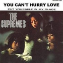 The Supremes You Can't Hurry Love