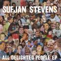 Sufjan Stevens All Delighted People