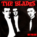 The Blades Hot For You