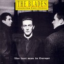 The Blades The Last Man In Europe
