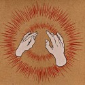 Godspeed You! Black Emperor Lift Yr Skinny Fists...