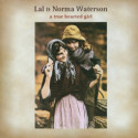 Lal and Norma Waterson A True Hearted Girl