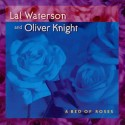 Lal Waterson and Oliver Knight A Bed of Roses