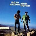 Mojo Nixon & Skid Roper Root Hog or Die