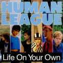 The Human League Life On Your Own