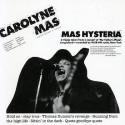 Carolyne Mas Mas Hysteria