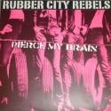 Rubber City Rebels Pierce My Brain