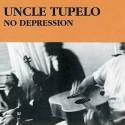 Uncle Tupelo No Depression