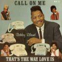 Bobby Bland Call On Me