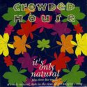Crowded House It's Only Natural