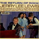 Jerry Lee Lewis The Return Of Rock