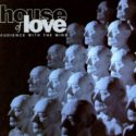 The House of Love Audience With The Mind