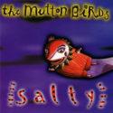 The Mutton Birds Salty