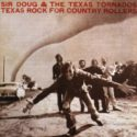 Doug Sahm Texas Rock for Country Rollers