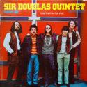Sir Douglas Quintet Together After Five
