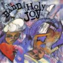 The Band of Holy Joy Positively Spooked