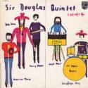 Sir Douglas Quintet 1 = 1 = 1 = 4
