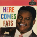 Fats Domino Here Comes Fats