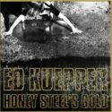 Ed Kuepper Honey Steel's Gold