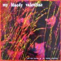 My Bloody Valentine The New Record by My Bloody Valentine