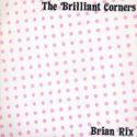 The Brilliant Corners Brian Rix