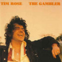 Tim Rose The Gambler