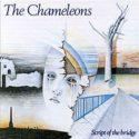 The Chameleons Script of the Bridge