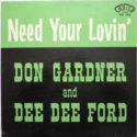 Don Gardner & Dee Dee Ford Need Your Lovin'