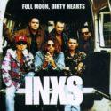 INXS Full Moon, Dirty Hearts