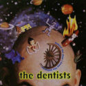 The Dentists Behind The Door I Keep The Universe