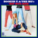 Booker T. & the M.G.'s Hip Hug-Her