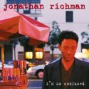 Jonathan Richman I'm So Confused