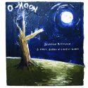 Jonathan Richman O Moon, Queen Of Night On Earth