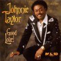 Johnnie Taylor Good Love