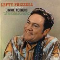 Lefty Frizzell Sings The Songs Of Jimmie Rodgers