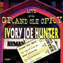 Ivory Joe Hunter Live At The Grand Ole Opry