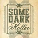 Some Dark Holler Hollow Chest